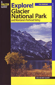 Exploring Glacier Nationa Park Guidebook
